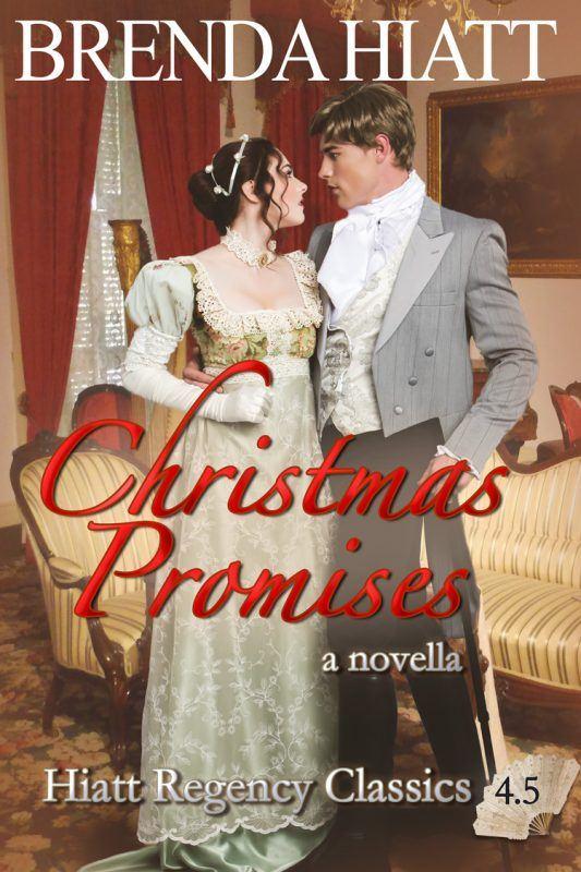 Christmas Promises: a Hiatt Regency Classics novella