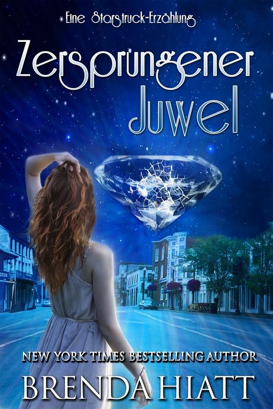 Zersprungener Juwel: Eine Starstruck-Erzählung