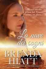 La nave dei sogni Brenda Hiatt